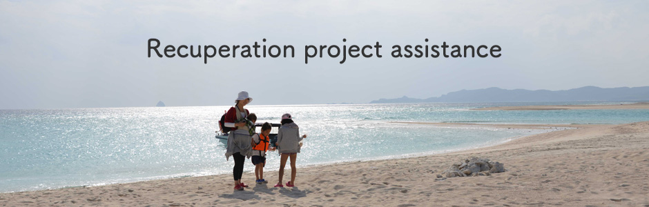Recuperation project assistance